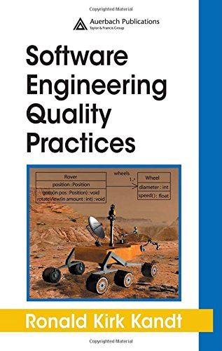 Software Engineering Quality Practices (Applied Software Engineering Series) by Brand: Auerbach Publications