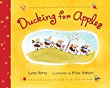 Ducking for Apples, Lynne Berry, 0805089357