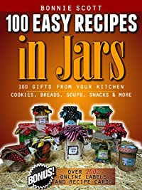 100 Easy Recipes In Jars by Bonnie Scott ebook deal