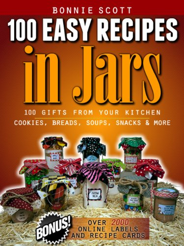 100 Easy Recipes In Jars by [Scott, Bonnie]