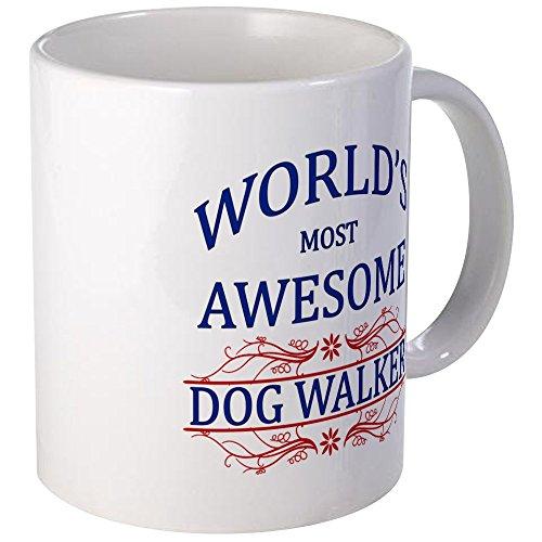 CafePress World's Most Awesome Dog Walker Mug Unique Coffee Mug, Coffee Cup