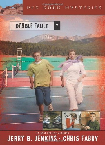 Double Fault (Red Rock Mysteries (Cardinal Red Tennis Arch)