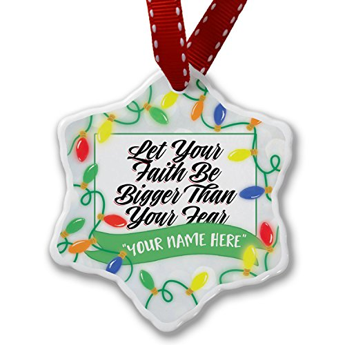 Personalized Name Christmas Ornament, Vintage Lettering Let Your Faith Be Bigger Than Your Fear NEONBLOND by NEONBLOND