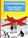 Jo Zette et Jocko, tome 2 : Destination New York par Hergé