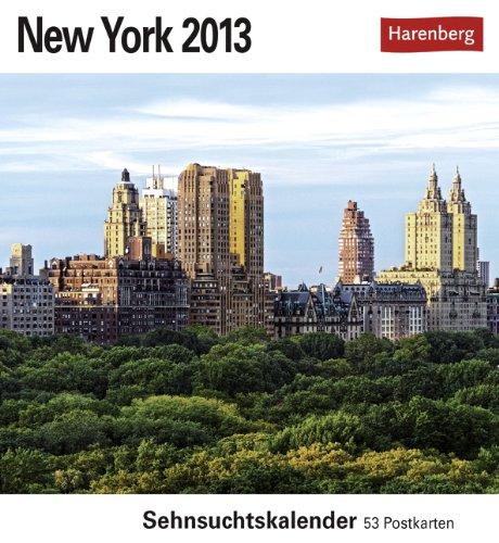 New York 2013 Postkartenkalender: Sehnsuchtskalender. 53 Postkarten