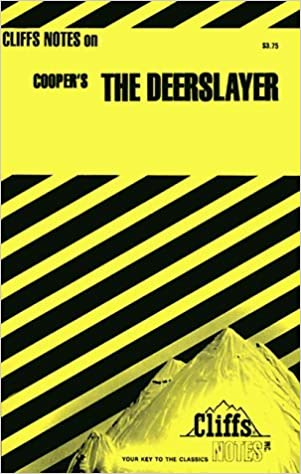 The Deerslayer (Cliffs Notes) by Lawrence H. Klibbe (1970-06-29)