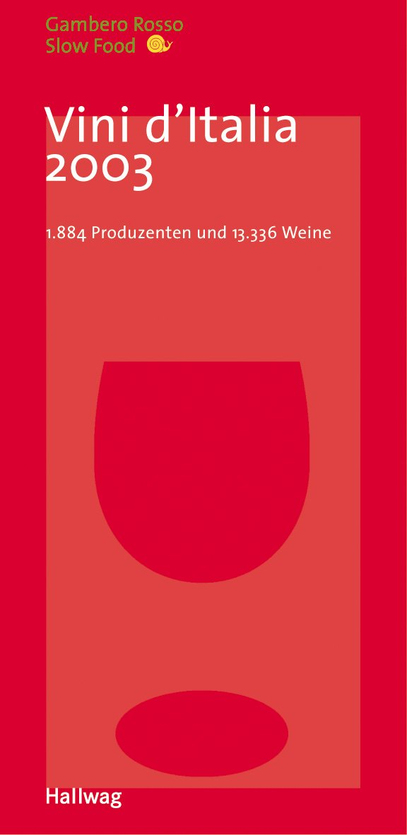 Vini d´Italia 2003: 1.884 Produzenten und 13.336 Weine