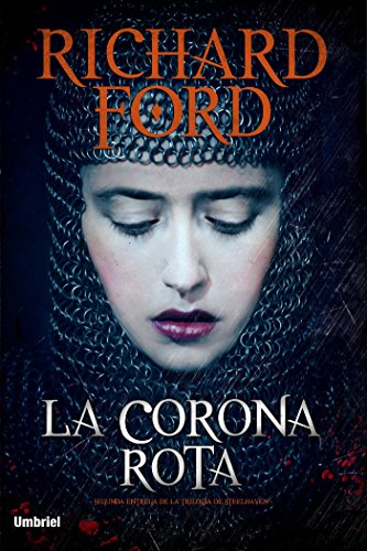 Descargar Libro La Corona Rota Richard Ford