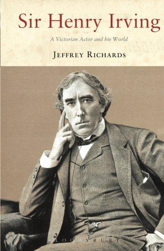 Sir Henry Irving: A Victorian Actor and his World ebook