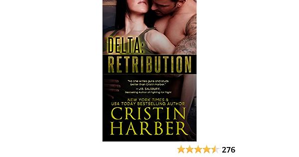 Delta Retribution Delta 1 By Cristin Harber