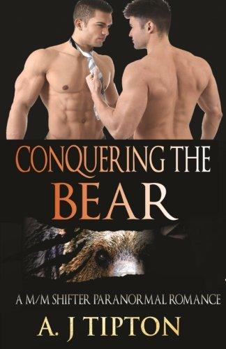 Conquering the Bear: A M/M Shifter Paranormal Romance (Bear Shifter Games) (Volume 2) pdf epub