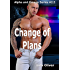 A Change of Plans: A spin off short story from Dancing Around the Cop (Alpha and Omega series Book 6)