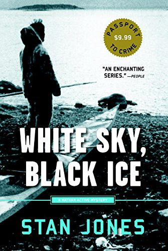 White Sky, Black Ice (A Nathan Active - Buy Best Anchorage Alaska In