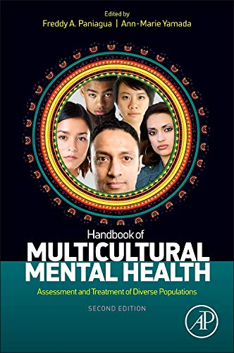 Handbook of Multicultural Mental Health: Assessment and Treatment of Diverse Populations ()