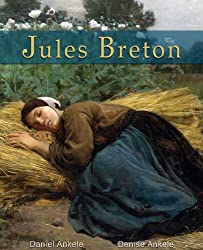 Jules Breton: 50 Realist Paintings - Realism (English Edition)
