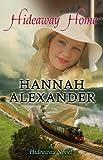 Hideaway Home (Hideaway, Book 10)