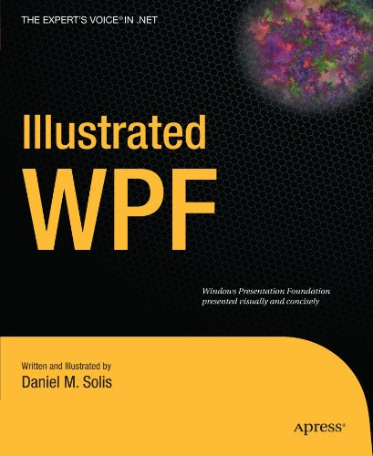 Illustrated WPF (Expert's Voice in .NET)