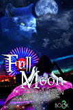 Full Moon (The Crescent Trilogy Book 3)