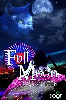 Full Moon (The Crescent Trilogy Book 3) by [Deen, Jordan]
