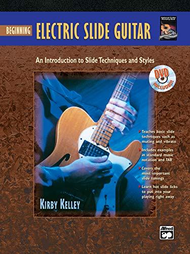 Beginning Electric Slide Guitar (Book & DVD) Delta Blues Slide Guitar