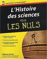L'histoire des sciences pour les Nuls par Vincent Jullien