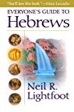 Everyone's Guide to Hebrews, Neil R. Lightfoot, 0801064201