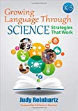 img - for Growing Language Through Science, K-5: Strategies That Work book / textbook / text book