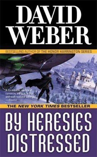By Heresies Distressed by David Weber