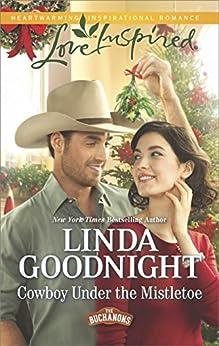 Cowboy Under the Mistletoe (The Buchanons) by [Goodnight, Linda]