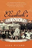 img - for Elizabeth's London: Everyday Life in Elizabethan London book / textbook / text book