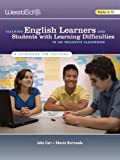 Teaching English Learners and Students with Learning Difficulties in an Inclusive Classroom : A Guidebook for Teachers, Carr, John W. and Bertrando, Sharen, 0914409670