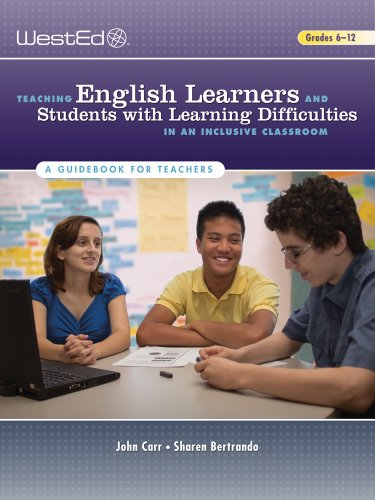 Teaching English Learners and Students With Learning Difficulties in an Inclusive Classroom: A Guidebook for Teachers [John Carr - Sharen Bertrando] (Tapa Blanda)