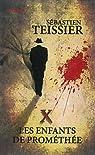 X : Les enfants de Prométhée : Volume 2 par Teissier