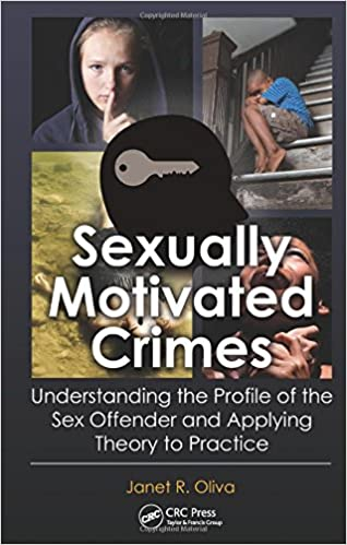 Amazon com: Sexually Motivated Crimes: Understanding the Profile of