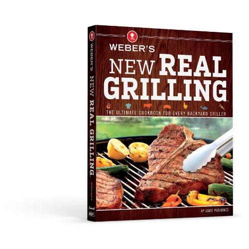 Weber 9552 Weber's New Real Grilling