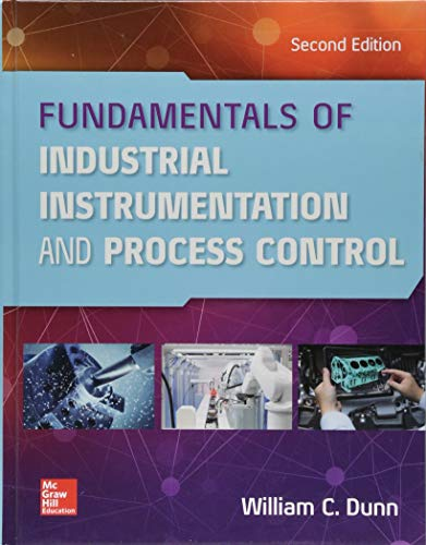 Fundamentals of Industrial Instrumentation and Process Control, Second ()