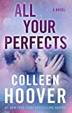 : All Your Perfects: A Novel
