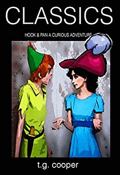 CLASSICS: Hook and Pan.  A Curious Adventure. Vol 1 by [Cooper, T.G.]