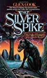 The Silver Spike, Glen Cook, 0812502205