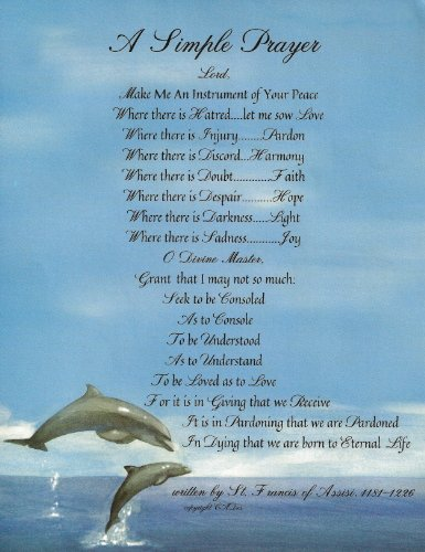 DESIDERATA Superstore Simple Prayer for Peace By St. Francis of Assisi Dolphins Design