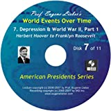 American Presidents Series: Depression, War & Revolution, Parts 1 & 2; World Events Over Time Collection