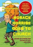 The Adventures of Horace Horrise: Horace Horrise goes to Church 6