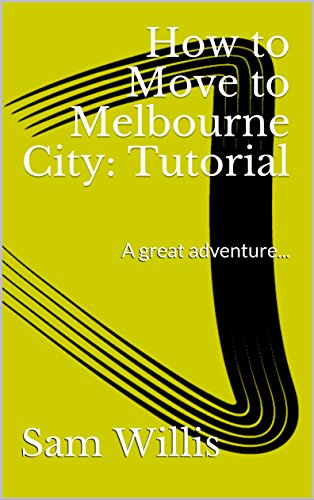 how-to-move-to-melbourne-city-tutorial-a-great-adventure
