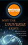 Why the Universe Exists: How particle physics unlocks the secrets of everything (New Scientist Instant Expert)