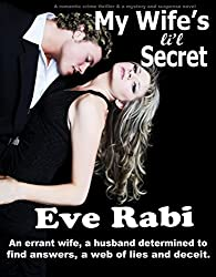 My Wife's Li'l Secret: An errant wife, a husband determined to find answers and a web of lies and deceit. (A romantic crime thriller and a mystery and suspense novel)