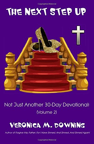 Download The Next Step Up: Not Just Another 30-Day Devotional! PDF