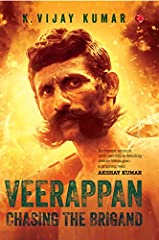 No other bandit in recent times has captured the public's imagination as much as Koose Muniswamy Veerappan. Be it his trademark moustache, stories of his daring escapades or his ruthless massacre of officers, Veerappan continues to fascinate,...