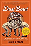 #1: Dust Bowl Girls: The Inspiring Story of the Team That Barnstormed Its Way to Basketball Glory