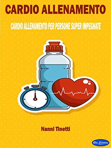 Amazon.com: Cardio Allenamento: Cardio Allenamento per ...