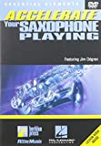 Accelerate Your Saxophone Playing [Import]